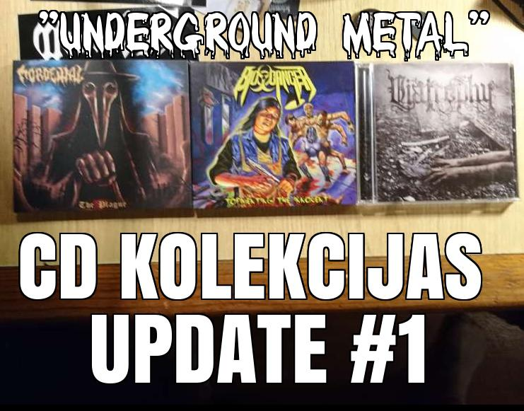Autors: mmmpodcast ''Underground Metal'' CD Kolekcijas Update #1