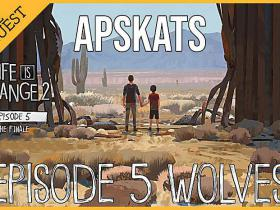 Life is Strange 2 E5 Wolves Apskats